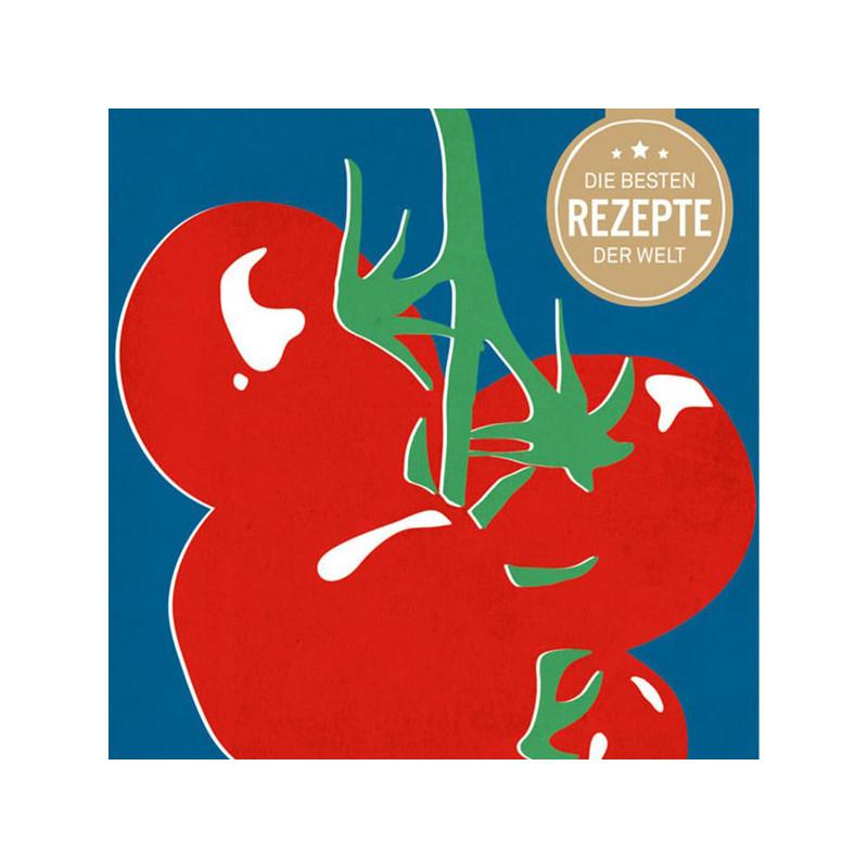 tomaten die besten rezepte der welt. Black Bedroom Furniture Sets. Home Design Ideas